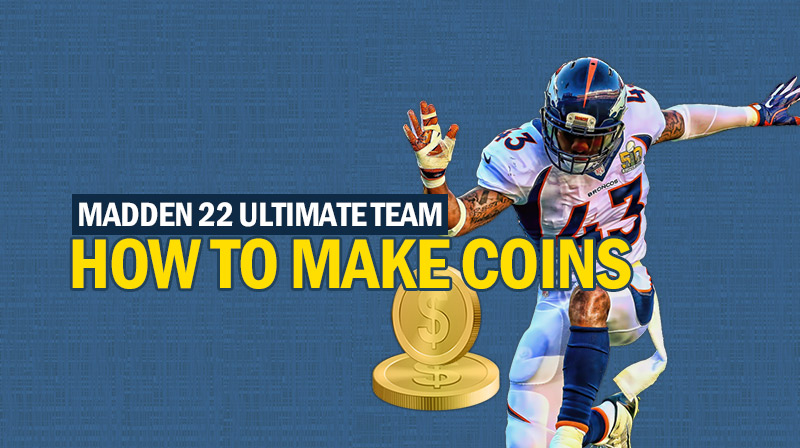 How to make coins in Madden 22 Ultimate Team?